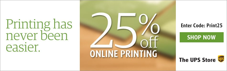 The UPS Store: 25% Off Online Printing